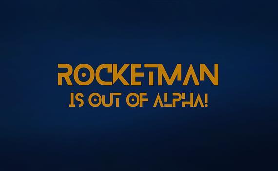 Rocketman out of alpha